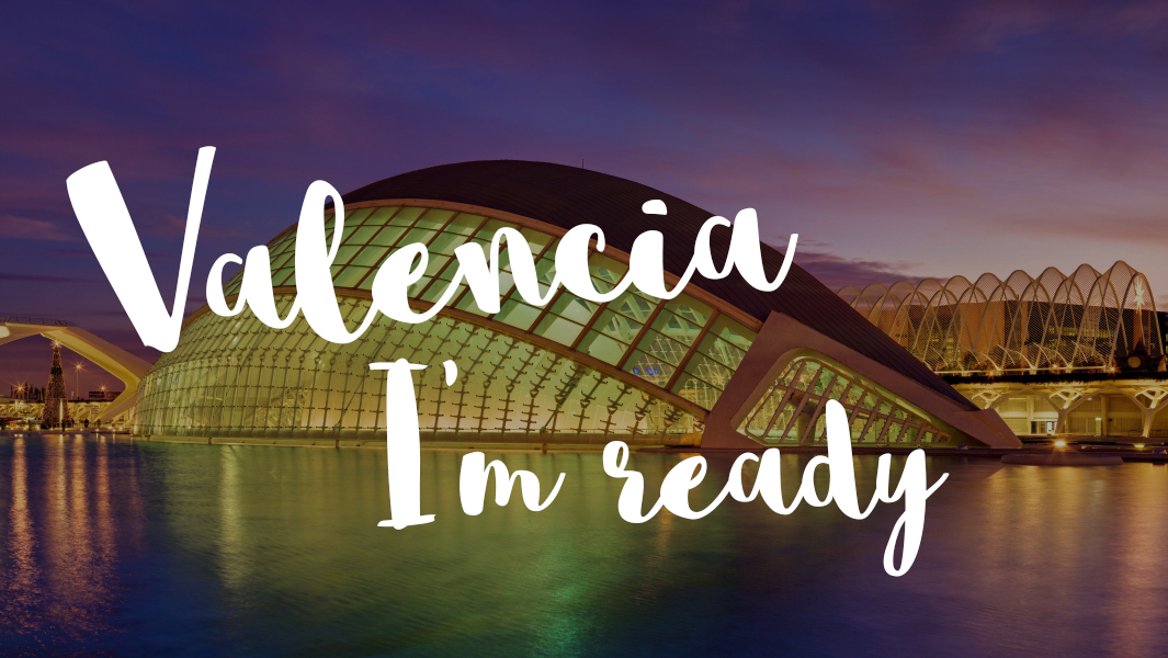 All you need to start your new life in Valencia!