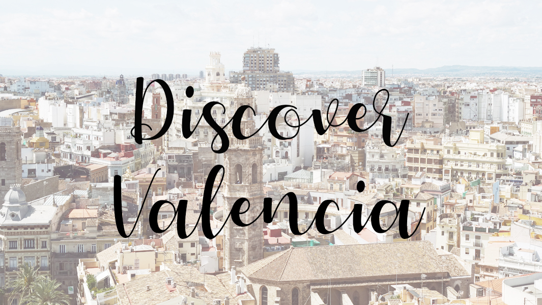 Valencia for beginners!