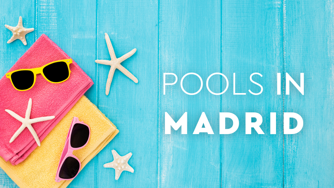 Pools in Madrid
