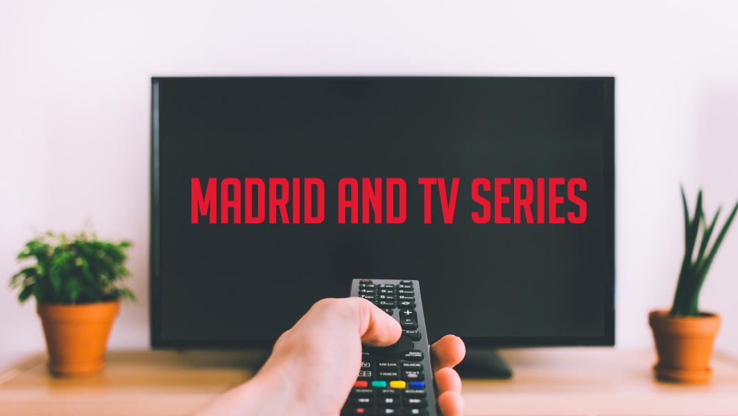 TV series set in Madrid