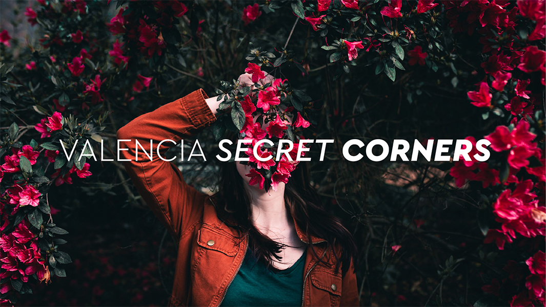 Valencia Secret Corners