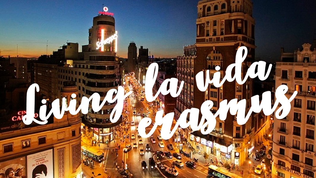 Erasmus student in Madrid? This is what you're about to learn