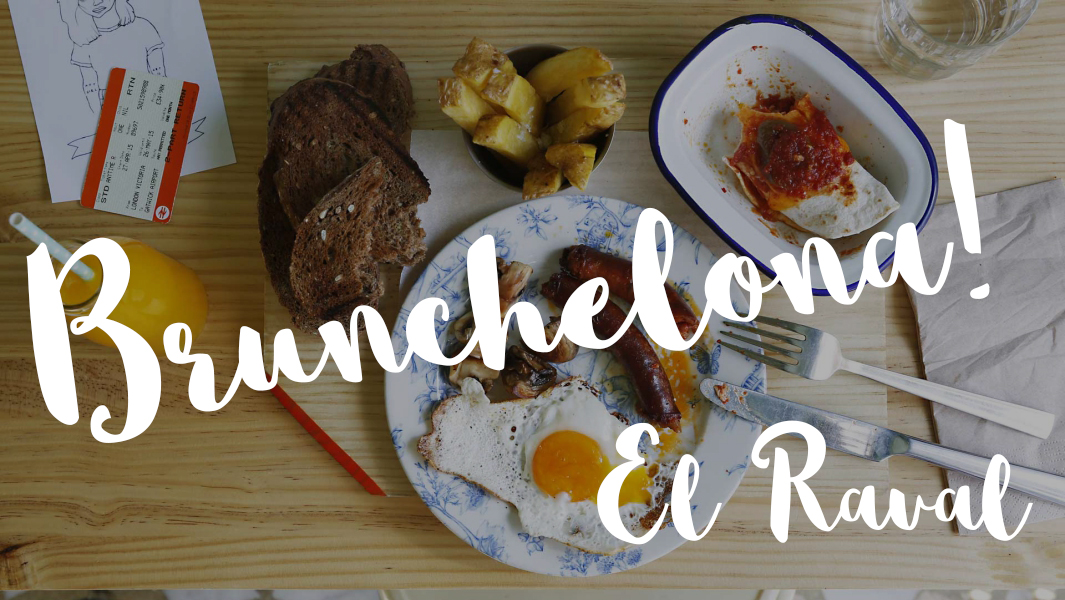 Gastro-route: best brunchs in el Raval